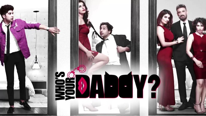 Who's Your Daddy On ZEE5 Review